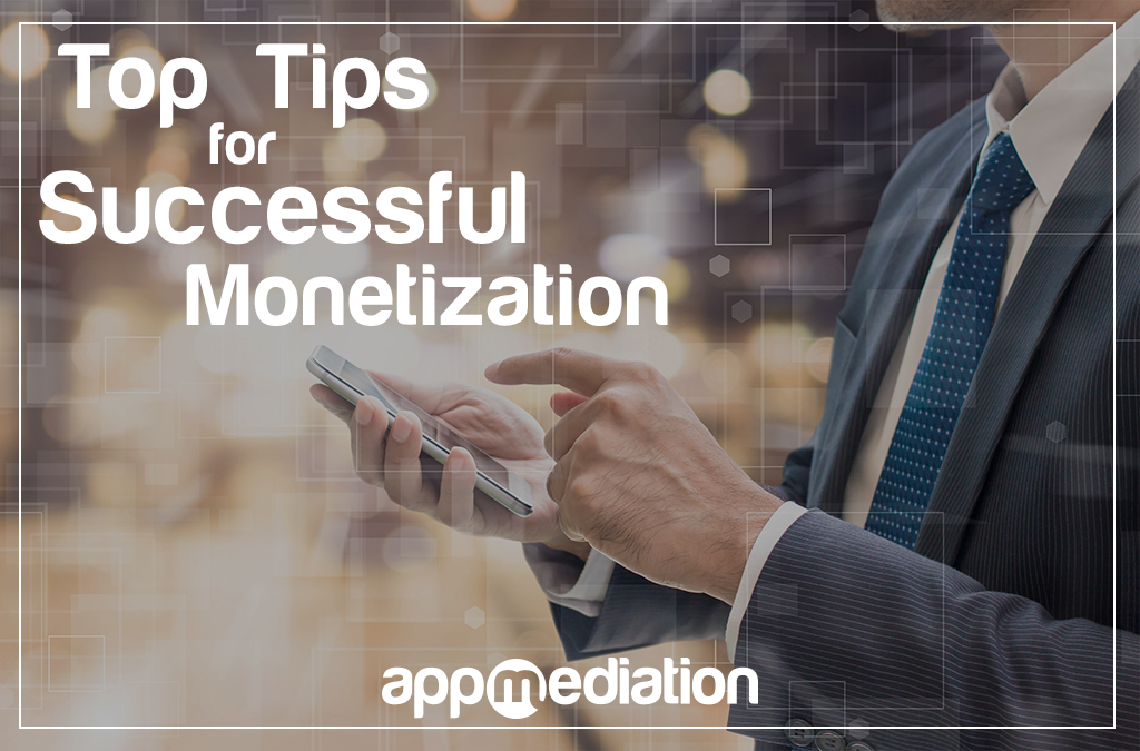 Top Tips for Successful App Monetization
